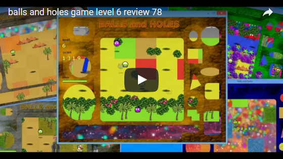 balls and holes game level 6 review 78